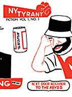 New York Tyrant, Vol. 1, No. 1 by GianCarlo…