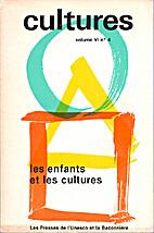 Les enfants et les cultures by C.…