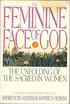 The Feminine Face of God: The Unfolding of…