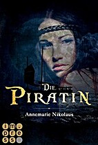 Die Piratin by Annemarie Nikolaus