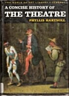 The Concise History of Theatre by Phyllis…