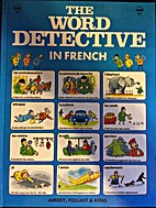 Word Detective in French by Heather Amery