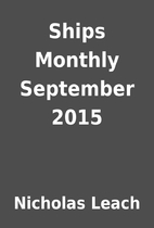 Ships Monthly September 2015 by Nicholas…