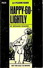 Happy-Go-Lightly by Bernard Scharde