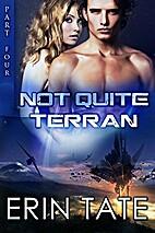 Not Quite Terran Part 4 (Scifi Alien…