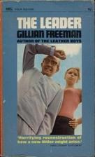 The Leader by Gillian Freeman
