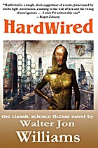Hardwired by Walter Jon Williams