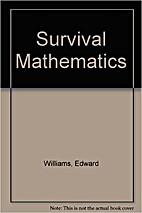 Survival Mathematics by Edward Williams
