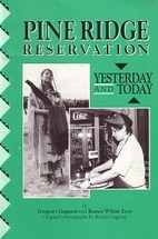 Pine Ridge Reservation: Yesterday and Today…