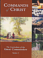Commands of Christ the Curriculum of the…