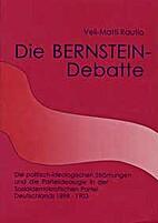 Die Bernstein-Debatte. Die…