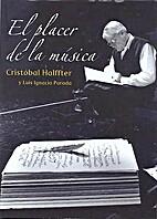 El placer de la música by Cristóbal…