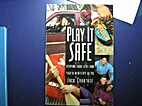 Play It Safe: Keeping Your Kids and Youth…