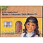 Maria's Grandma Gets Mixed Up (In Our…