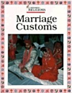 Marriage Customs (Comparing Religions) by…
