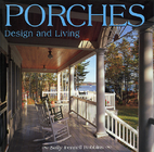 Porches: Design and Living by Sally Fennell…