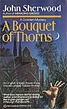 A Bouquet of Thorns by John Sherwood