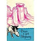 Down a Wet Highway by W. Hugh Arscott