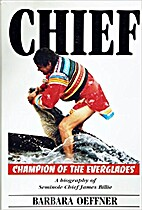 Chief -- Champion of the Everglades: A…