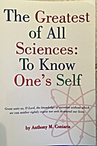The greatest of all sciences : to know one's…