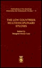The Low Countries: Multidisciplinary Studies…