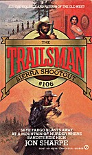 Sierra Shootout (The Trailsman #106) by Jon…