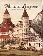 Hotel del Coronado: The History of a Legend…
