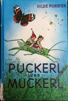Puckerl und Muckerl by Hilde Forster