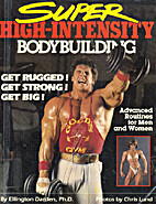 Super High-Intensity Bodybuilding by Darden…