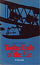 To the Ends of the Air by G. E. Livock