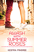 Awash with Summer Roses (Young Adult…