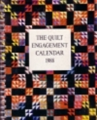 The Quilt Engagement Calendar 1988 by Cyril…