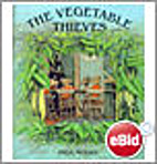 The Vegetable Thieves by Inga Moore