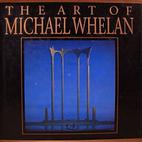 The Art of Michael Whelan by Michael Whelan