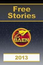 Baen Free Short Stories 2013 by Baen Books