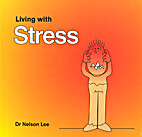 Living with Stress by Nelson Lee