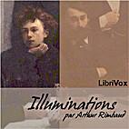 Les illuminations : [poèmes] by Arthur…