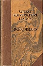Svenskt Konversationslexikon 3,…