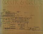 Greene & Greene; architects in the…