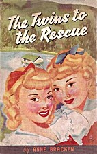 The Twins to the Rescue by Anne Bracken