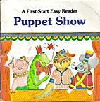 Puppet Show by Sharon Peters