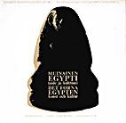 Muinainen Egypti taide ja kulttuuri = Det…