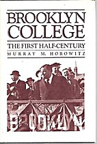 Brooklyn College: The First Half Century by…