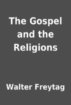 The Gospel and the Religions by Walter…