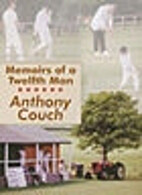 Memoirs of a Twelfth Man by Anthony Couch