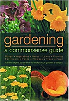Gardening: A Commonsense Guide by Geoffrey…