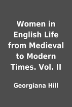 Women in English Life from Medieval to…