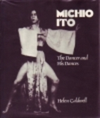 Michio Ito: The Dancer and His Dances by…