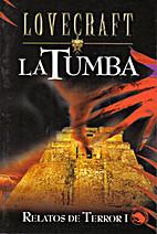 Relatos De Terror I: La Tumba (Lovecraft) by…