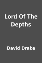 Lord Of The Depths by David Drake